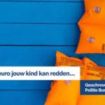 Zwembandjes: hoe 5 euro jouw kind kan redden…